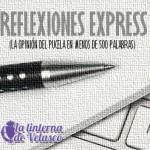 Reflexiones express. Temporada 16/17